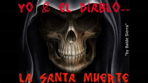 imagenes satanicas de la muerte grupo escolta 2010 el diablo la santa muerte y yo