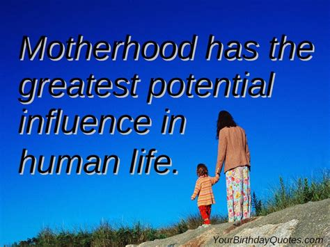 biography on mother s day mothers day motherhood quotes about life