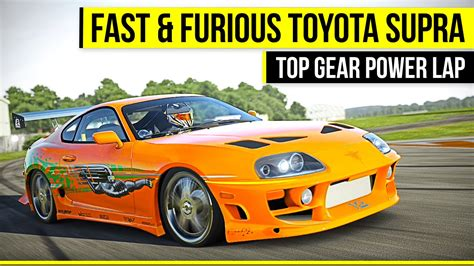 Why Are Toyota Supras So Fast Fast Furious Toyota Supra Top Gear Power Forza 6