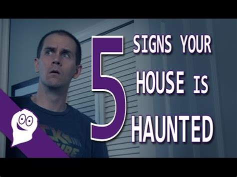 signs that your house is haunted 5 signs your house is haunted ghoulish expeditions youtube