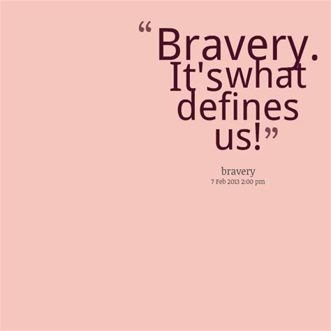 quotes about bravery bravery quotes quotes