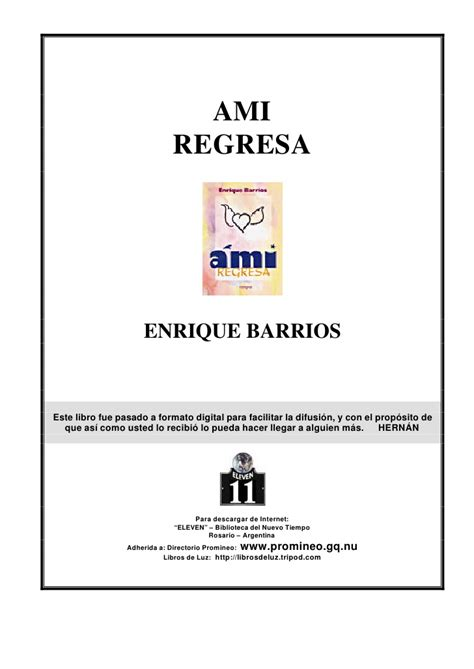 ami regresa enrique barrios 9788478085804 ami regresa