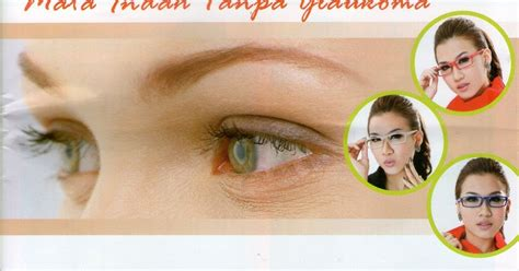 Kaca Mata Sehat solusi sehat bebas finansial mata indah tanpa glaukoma