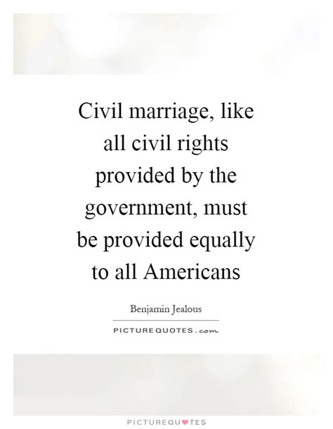 Wedding Jealousy Quotes by Benjamin Jealous Quotes Sayings 8 Quotations