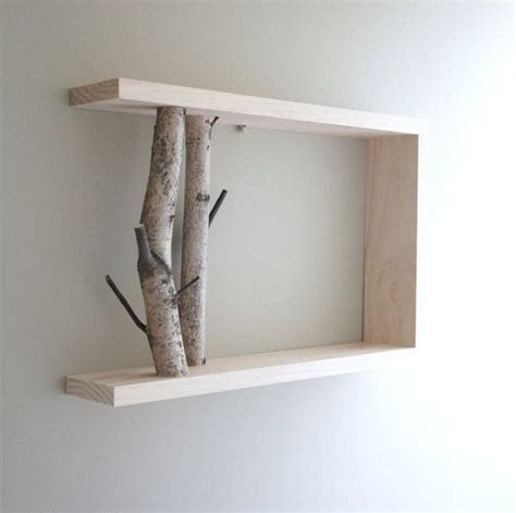 Birch Shelf by Birch Branch Shelf Neat And Probably Not To