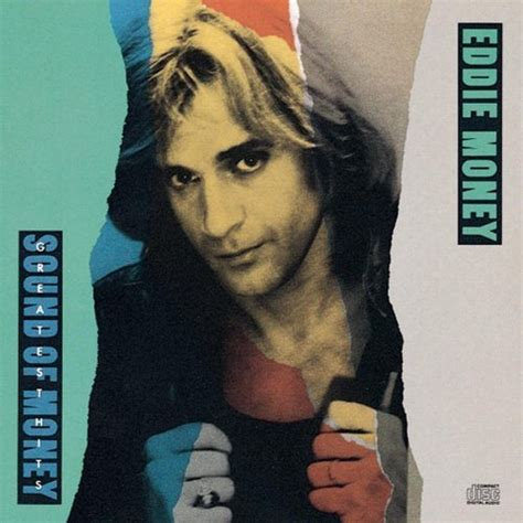 eddie money eddie money greatest hits the sound of