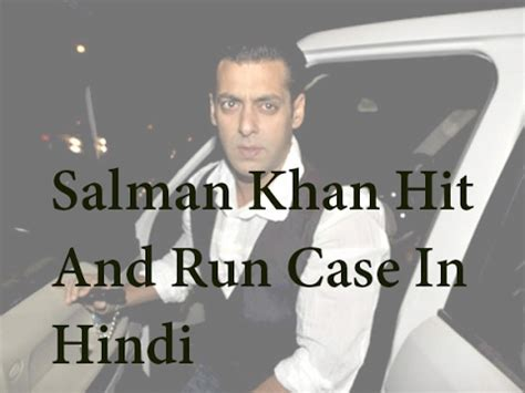 ipc section 306 punishment salman khan hit and run case ipc section 304a and