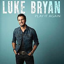 luke bryan first album play it again luke bryan song wikipedia
