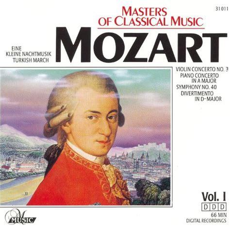 Master Vol 6 1 masters of classical vol 1 mozart various artists songs reviews credits allmusic