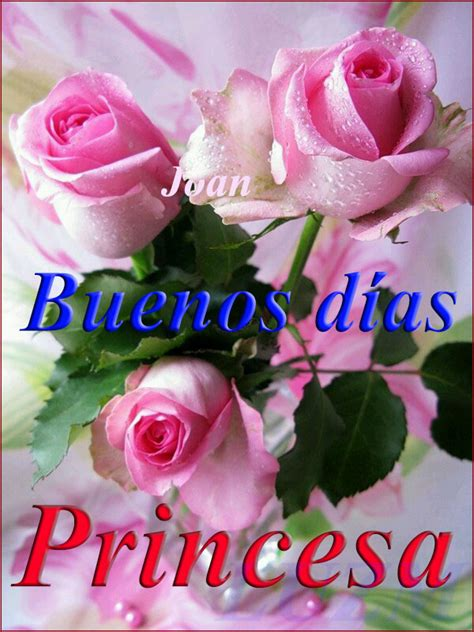 imagenes buenos dias mi tesoro the gallery for gt buenos dias princesa poemas