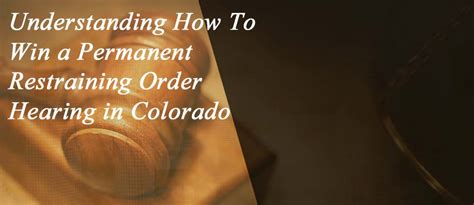 Civil Restraining Order Background Check Understanding And How To Win A Permanent Restraining Order Hearing In Colorado