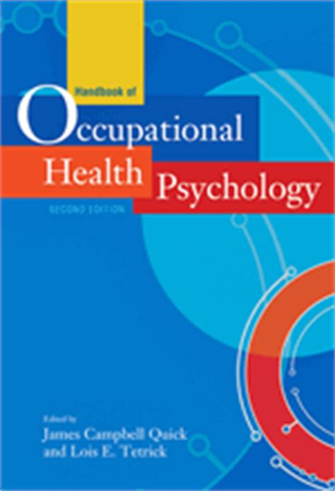 Occupational Health Psychology handbook of occupational health psychology second edition