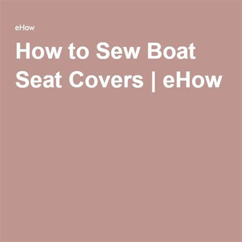 how to sew vinyl boat seats best 25 boat covers ideas on pinterest pontoon boat