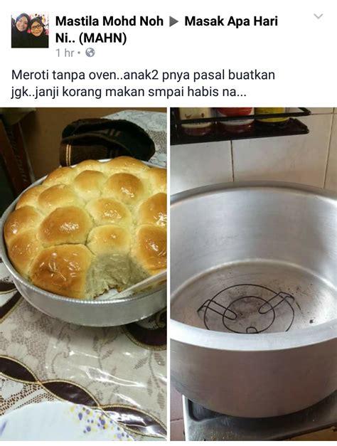 Roti Di Dapur Oven idea bakar roti tanpa oven ini cukup menarik untuk diguna
