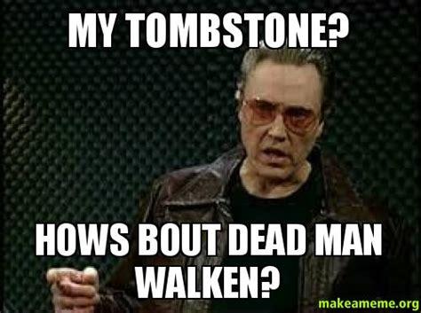 Tombstone Movie Memes - tombstone movie meme quotes