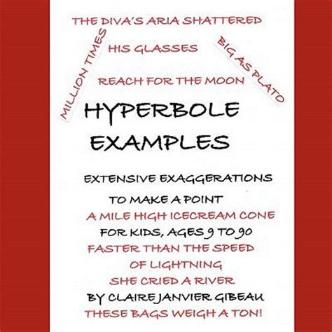 exle of hyperbole hyperbole exles by janvier gibeau reviews