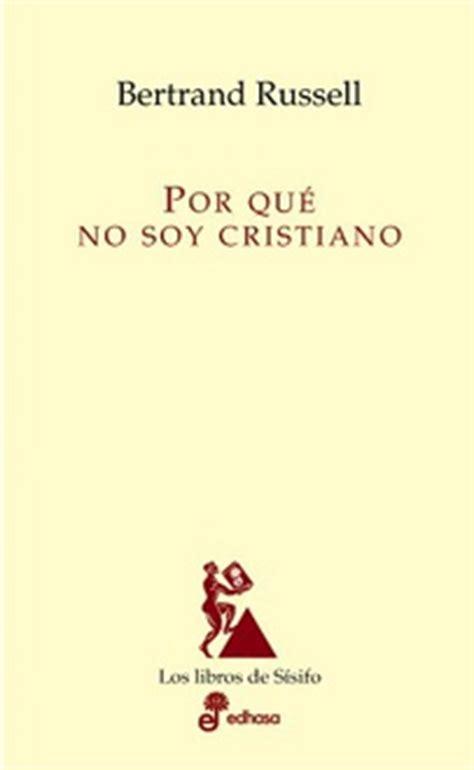 libro por qu soy liberal frases de quot por qu 233 no soy cristiano quot frases libro mundi frases com