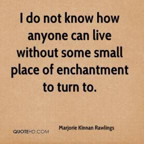anyone know where i can marjorie kinnan rawlings quotes quotesgram