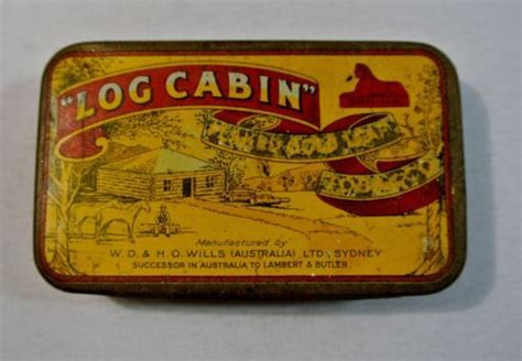 Log Cabin Tobacco by 17 Best Images About Tobacco Tins Signs Labels