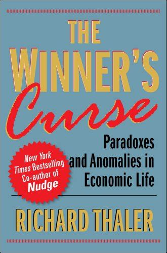 the winners curse paradoxes the winner s curse paradoxes and anomalies of economic life books pics download new books