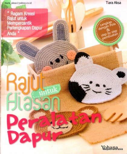 Buku Tas Dan Dompet Rajut Dari T Shirt Yarn buku rajut untuk hiasan peralatan dapur crafts