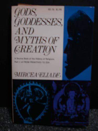 art history and its 0714829919 gods goddesses and myths of creation a thematic source book of the history of religions