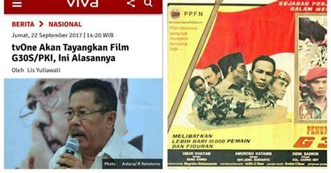 film pki com karni ilyas betul tvone akan tayangkan film g30s pki