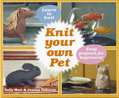 knit your own knit your own pet muir osborne