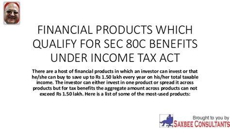 section 49 1 of income tax act financial products which qualify for sec 80 c benefits