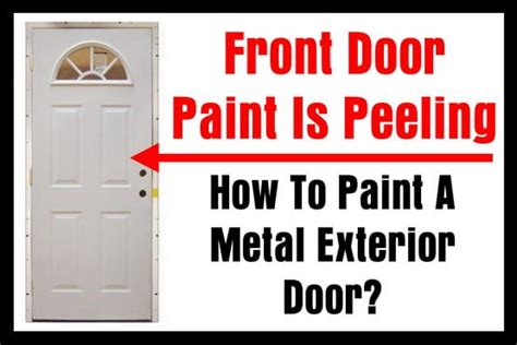 superb paint a metal front door how to paint a metal front how to paint a metal house door house plan 2017