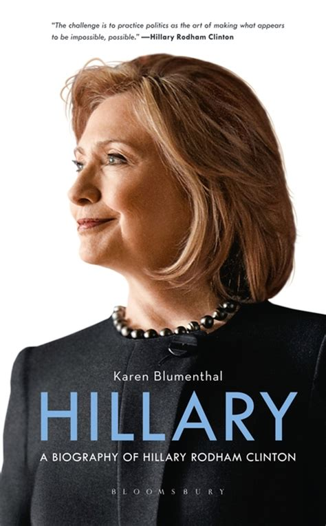 biography hillary rodham clinton hillary a biography of hillary rodham clinton karen