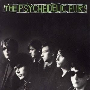 psychedelic furs lyrics the psychedelic furs fall 1980 circles of