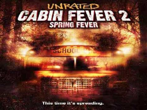 cabin fever 2 cabin fever 2 fever end titles