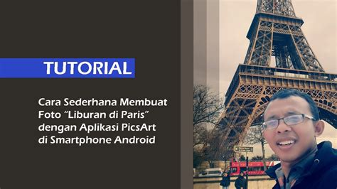 tutorial aplikasi picsart di android tips tutorial sederhana aplikasi picsart membuat foto