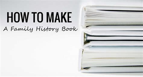 how to start a picture book create a family history book family history start