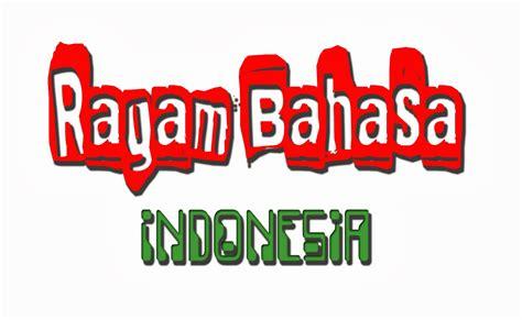 Or Bahasa Indonesia Ragam Bahasa Mr Wizard