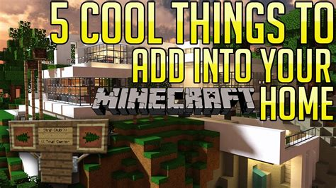 minecraft 5 cool things to add to your house base ep 4