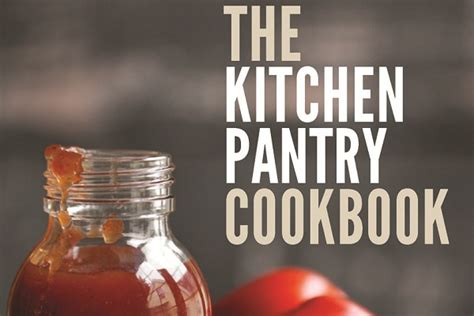 The Kitchen Pantry Cookbook by The Kitchen Pantry Cookbook Cover High Res Gt Crave Local