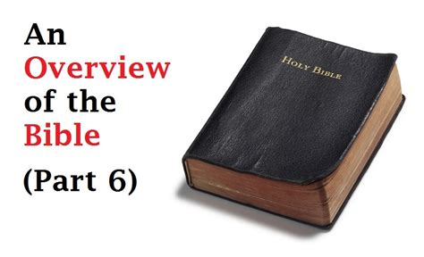 the sections of the bible an overview of the bible from genesis to revelation part