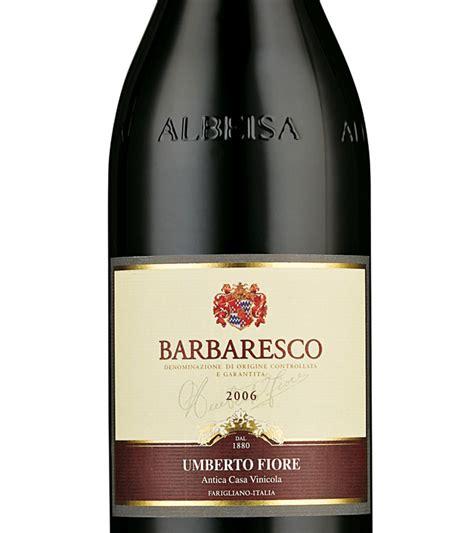 umberto fiore umberto fiore barbaresco 2006 expert wine ratings and