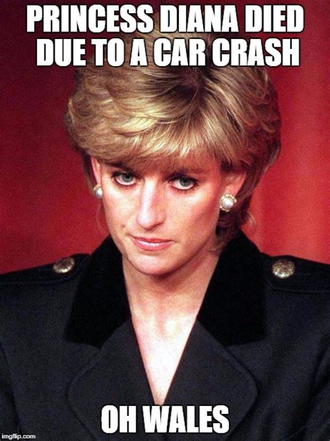 Diana Memes - as the 20th anniversary of princess diana s death i