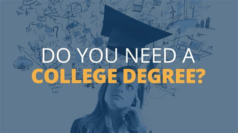 Do You Need A Degree To Do An Mba by Do You Need A College Degree Brian Tracy