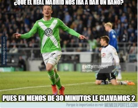 Memes Real Madrid - los mejores memes del wolfsburgo real madrid taringa