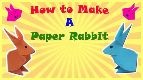 How To Make A Rabbit Out Of Paper - how to make a rabbit out of paper 28 images 25 best