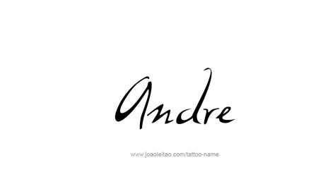 andre name tattoo designs
