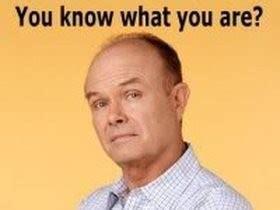 Dumb Ass Meme - that 70s show dumbass quotes quotesgram