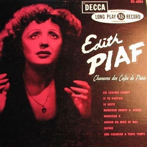 best edith piaf album chansons des caf 233 s de album by edith piaf best