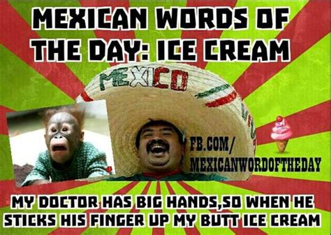 Spanish Word Of The Day Meme - mexican wotd ice cream mexican word of the day