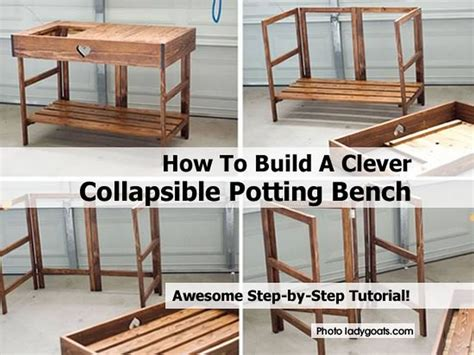 building a potting bench how to build a clever collapsible potting bench