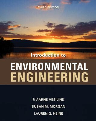 Introduction To Environmental Engineering 5ed introduction to environmental engineering by p aarne